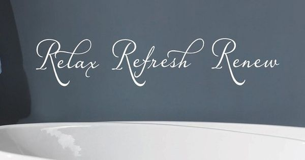 Relax refresh renew bathroom vinyl lettering wall words