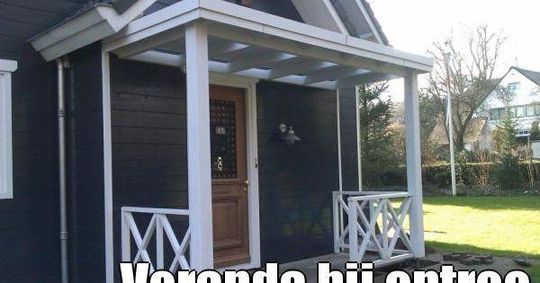 Veranda bij entree huis buiten pinterest entree veranda en buiten - Moderne entree veranda ...