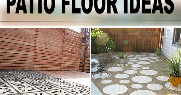 9 DIY Cool Creative Patio Floor Ideas The Old
