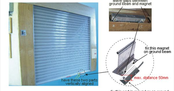 Correctly Install Rolling Door Magnetic Alarm Sensor Home Security Systems Home Security Tips Home Security