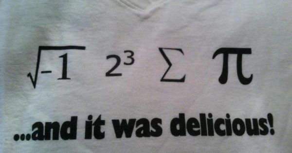 Here's a nerd joke! i 8 sum pi (I ate some pie)