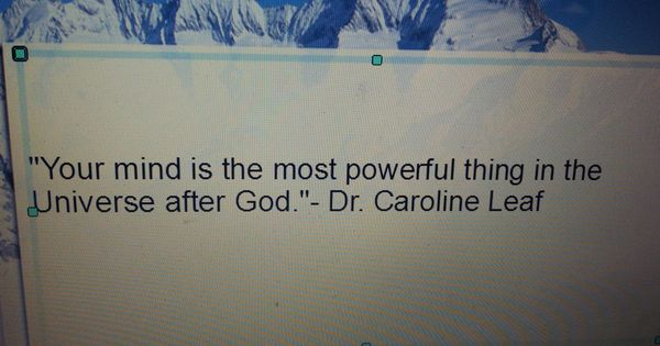 Dr. Caroline Leaf-Your mind is POWERFUL | Quotes ...