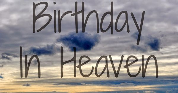 Dancin' With A Dolly: Your First Birthday In Heaven ...