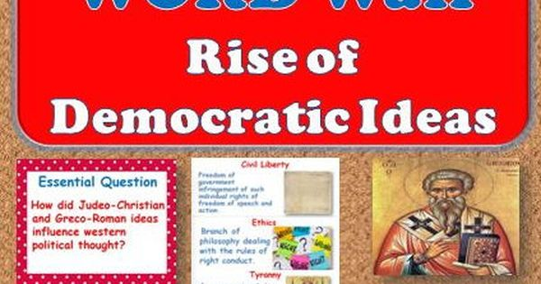 rise of democratic ideas The rise of democratic ideas15 summarizing how were judeo-christian ideas spread throughout the roman empire vocabulary an apostle is one of the followers of jesus who preached and spread his teaching an illustrated page of the qur'an from the.