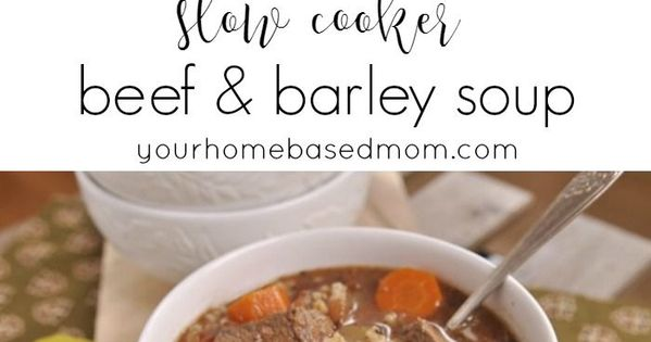 Barley soup, Slow cooker beef and Beef barley soup on Pinterest