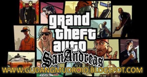 Free Download Grand Theft Auto: San Andreas v1.07 Apk Full ...