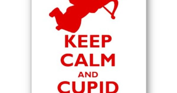 Keep Calm and Cupid On Greeting Card