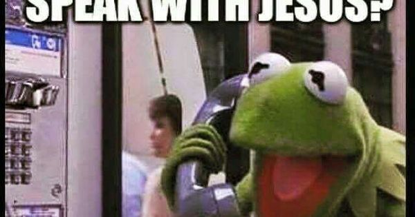 Jesus! | KERMIT - BUT THAT'S NONE OF MY BUSINESS ...