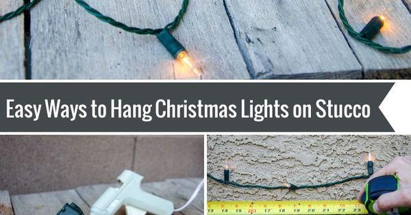 How To Hang Christmas Lights On Stucco Hanging Christmas