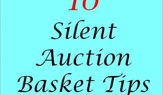 Silent auction basket tips silent auction donations for Auction advice