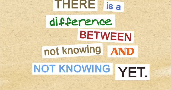 There Is A Difference Between Not Knowing And Not Knowing