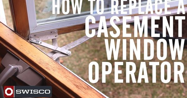 How To Replace A Casement Window Operator Diy Videos