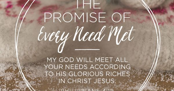 Day 17- The Promise of Every Need Met //
