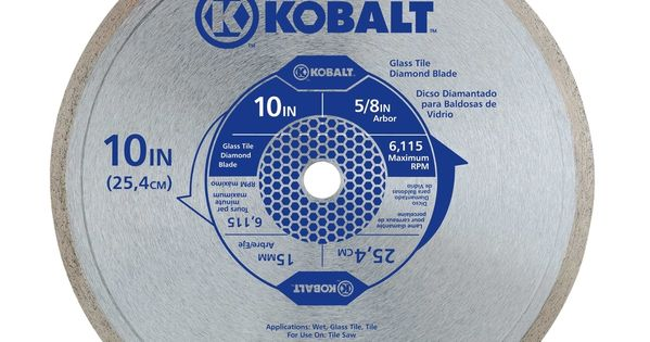 Kobalt 10 In Wet Continuous Diamond Saw Blade 30825 In 2020 Circular Saw Blades Tile Saw Blade