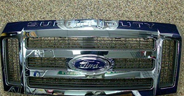 08 09 10 F250 F350 F450 F550 Oem Genuine Ford Super Duty Chrome Grille Grill Ford Super Duty Ford Super Duty Trucks Ford Parts