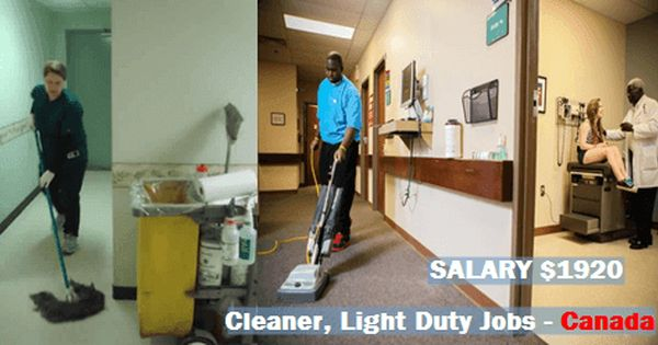 Cleaner Light Duty For Man Female Jobs In Canada Job Cleaners Work Conditions