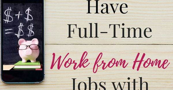 companies that offer work from home jobs looking for a work from home career check out these 3769