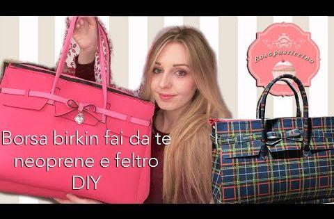 Borse Bag Neoprene : Come fare una borsa birkin in neoprene o feltro diy idea