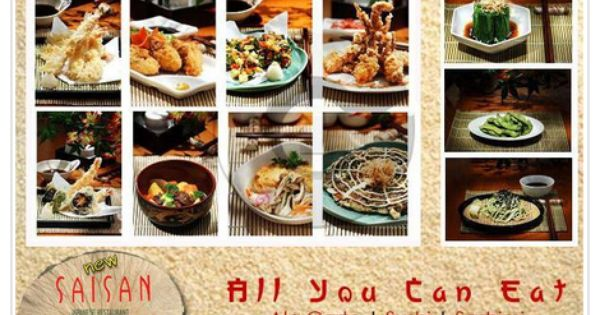 All You Can Eat At Saisan Japanese Restaurant Disc 50 Off Disdus Com Promo Php Japanese Food Sushi
