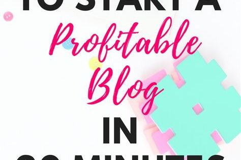 How to Start a Profitable Blog in 20 Minutes