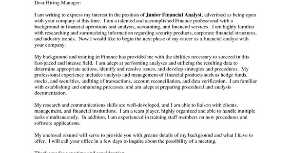 good cover letter for financial analyst Browse our senior financial analyst samples to learn to write the easiest cover letter yet.