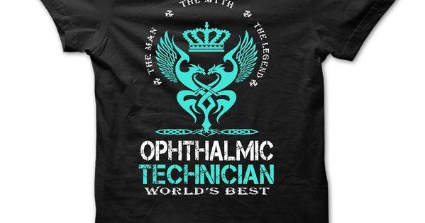 Best Seller - OPHTHALMIC TECHNICIAN - WORLDS BEST T Shirt ...
