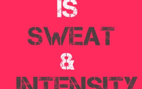 "The Magic ""Pill"" is Sweat & Intensity fitspo inspo fitness motivation"