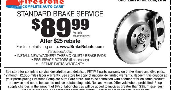 Firestone Coupons For 89 99 Standard Brake Service Per Axle After