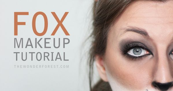 Sly Fox Makeup Tutorial for Halloween | Wonder Forest: Design Your Life.