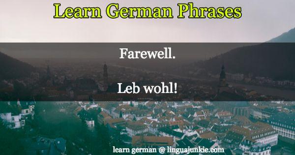 For Beginners 23 Great Ways To Say Bye In German German Phrases Learn German German Language Learning