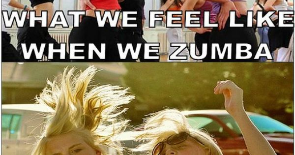 Zumba. Truth... don't care