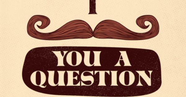 """Wear an """"Ask Questions"""" shirt"""