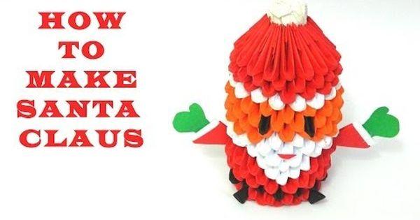 3d origami santa claus youtube deck the halls for Make origami santa claus