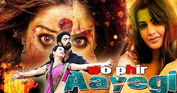 Wo Phir Aayegi Hindi Dubbed Full Movie Download 720p Hdrip 950mb