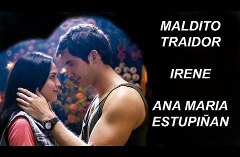 Maldito Traidor Irene Ana María Estupiñan Amar Y Vivir Canción Oficial Letra Caracol Tv Youtube Mera Movie Posters Ana