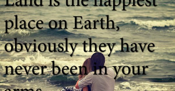 Being in the arms of my love is the happiest | Quotes at ...
