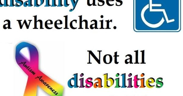 Not every disability uses a wheelchair. Not all disabilities are visible.