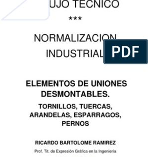 Dibujo Tecnico Normalizacion Industrial Elementos De Uniones Desmontables Tornillo Planos De Carpinteria Proyectos De Carpinteria
