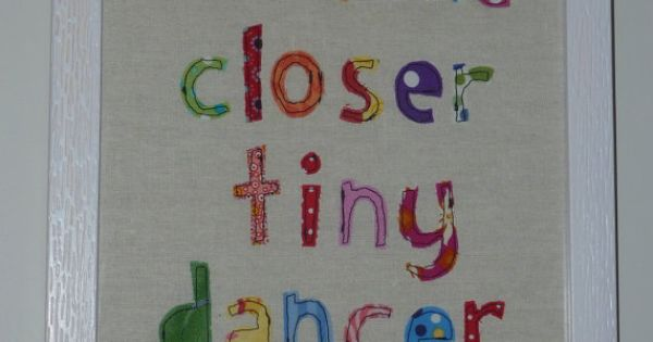 Long backstory, but my hubby's nickname is Tiny Dancer (originated at my