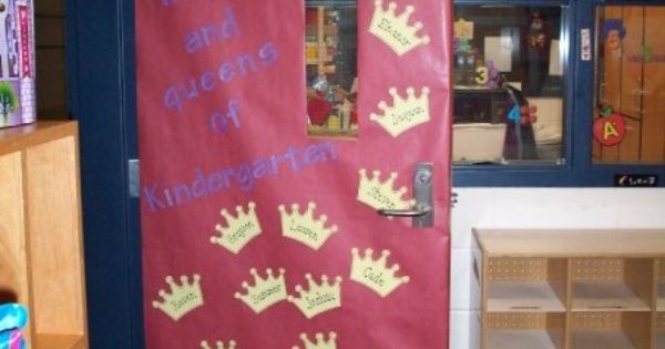Kings And Queens Door Idea Ideas For The Classroom