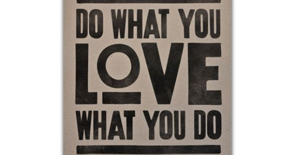 Do What You Love Poster – $24 || via The 2014 Holiday