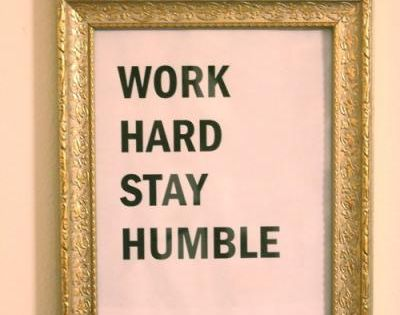 work hard. always need to remember this.