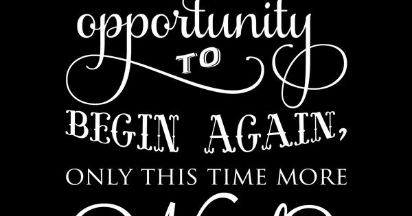 Failure is only the opportunity to begin again, only this time more