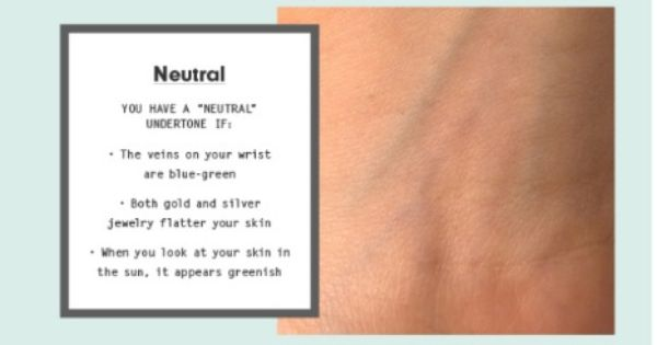 Determining If You Have A Cool Neutral Or Warm Undertone