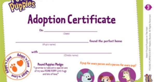 Printable adoption certificate pound puppies a perfect match comes to dvd april 8 2014 for Printable adoption certificate