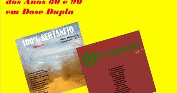 Sucessos Sertanejos Dos Anos 80 E 90 Em Dose Dupla Coletanea 1