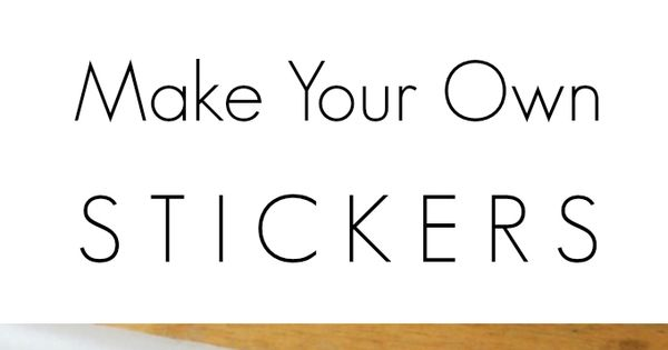 Make Your Own Stickers With Contact Paper