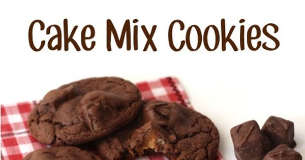 Milky Way Chocolate Cake Mix Cookies Recipe! ~ from ...
