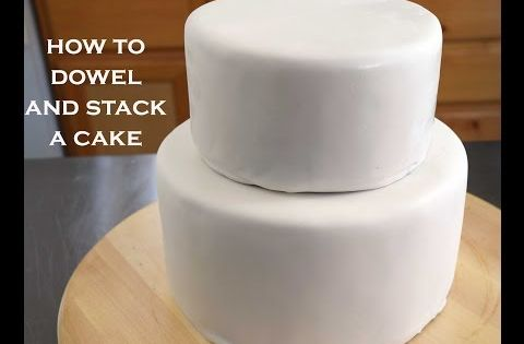how do you dowel a wedding cake how to dowel and stack cakes simple tips for a cake 15386