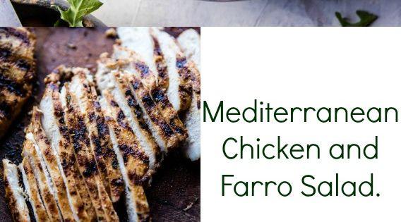 Mediterranean Chicken and Farro Salad   Recipe   Farro Salad ...